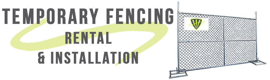 Temporary Fencing Rental and Installation